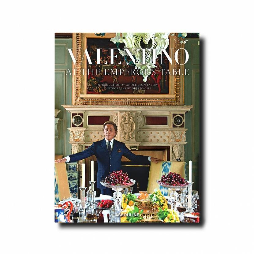Valentino At the Emperors Table Assouline 19 600 .
