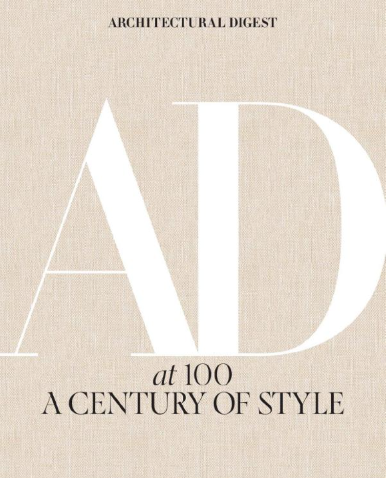 Architectural Digest at 100 A Century of Style 15 072 .